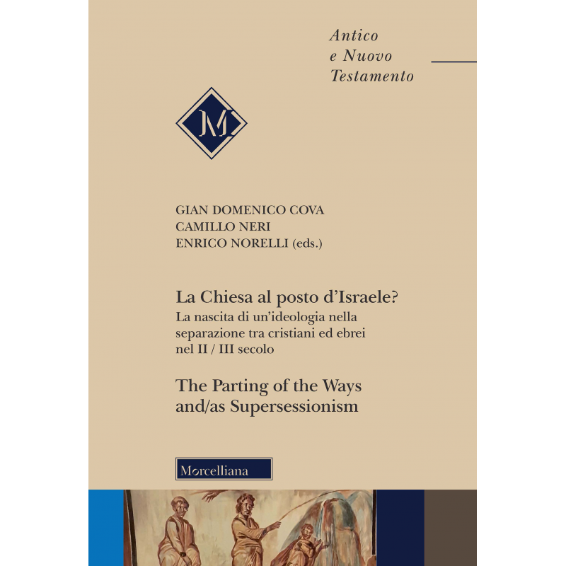 La Chiesa al posto d'Israele? The Parting of the Ways and/as Supersessionism