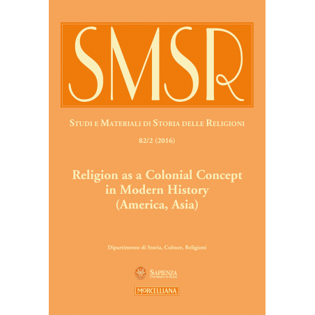 Religion as a Colonial Concept in Modern History (America, Asia)