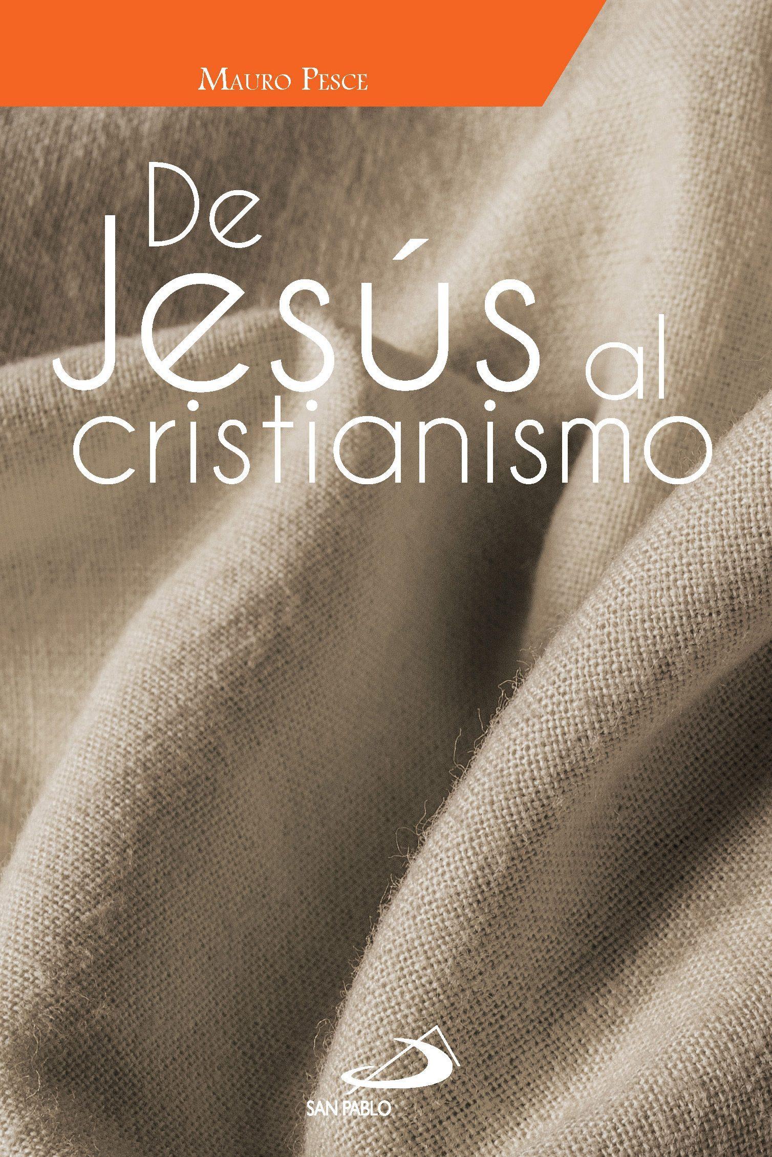 FUENTE-de-jesús-al-cristianismo-portada